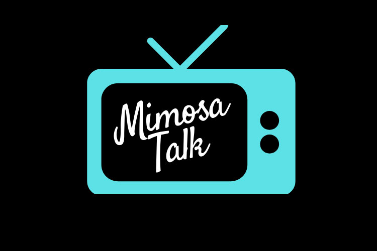 Mimosa Talk TV Podcast